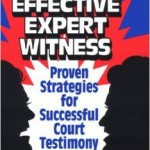 The Effective Expert Witness